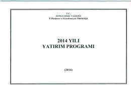 2014 YILI YATIRIM PROGRAMI