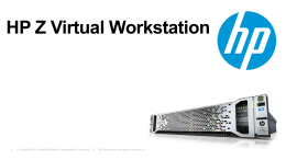 HP DL380z Gen8 Virtual Workstation Customer Presentation