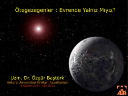 3 Ağustos 2014 Halk Günü, Sunum: Öte gezegenler