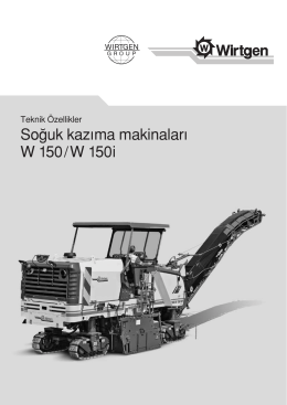 So¤uk kazıma makinaları W 150 / W 150 i