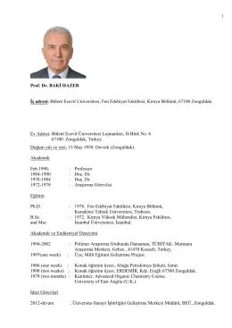Prof. Dr. BAKİ HAZER İş adresi: Bülent Ecevit Universitesi, Fen