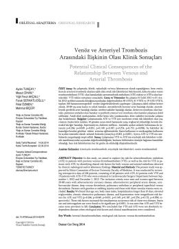 Venöz ve Arteriyel Trombozis Arasındaki İlişkinin Olası Klinik Sonuçları