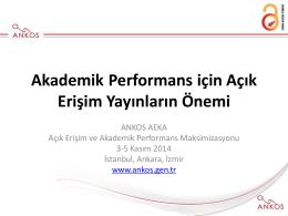 ankos aeka - Açık Erişim ve Akademik Performans Maksimizasyonu