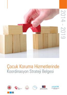 Çocuk Koruma Hizmetlerinde Koordinasyon Strateji Belgesi 2014