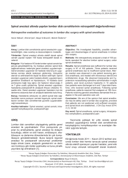 Spinal anestezi altında yapılan lomber disk cerrahilerinin retrospektif