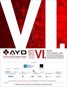 VI. AVM Yatırımları Konferansı bir organizasyonudur.
