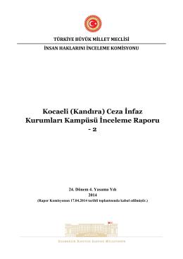 Kocaeli (Kandıra) Ceza İnfaz Kurumları Kampüsü İnceleme Raporu