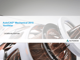AutoCAD® Mechanical 2015 Yenilikler