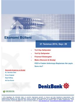 Yurt Dışı Gelişmeler DenizBank Ekonomi Bülteni 21 Temmuz 2014