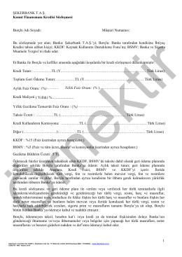 ŞEKERBANK TAŞ. Konut Finansmanı Kredisi Sözleşmesi 1 Borçlu