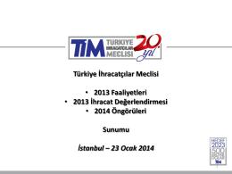 PowerPoint Sunusu - Türkiye İhracatçılar Meclisi