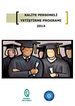 9.Kalite Personeli Yetiştirme Programı Duyurusu