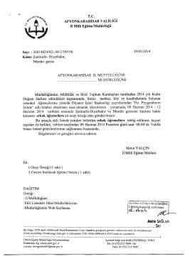 Müdürlüğümüzün konu ile ilgili 30/05/2014 tarih ve 2199196 sayılı