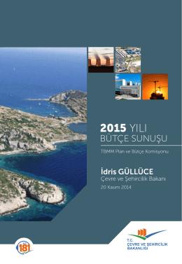 2015 Yılı Bütçe Sunuşu Kitabı için tıklayınız