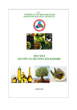 2013 Zeytinyağı Raporu - Gümrük ve Ticaret Bakanlığı