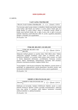 DERS İÇERİKLERİ 1.YARIYIL YAZI YAZMA TEKNİKLERİ TRA101