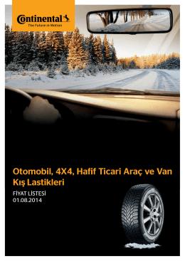 Otomobil, 4X4, Hafif Ticari Araç ve Van Kış Lastikleri fiyat