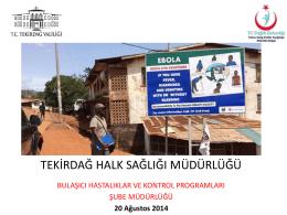 bola virüs hastalığı - Tekirdağ Halk Sağlığı Müdürlüğü