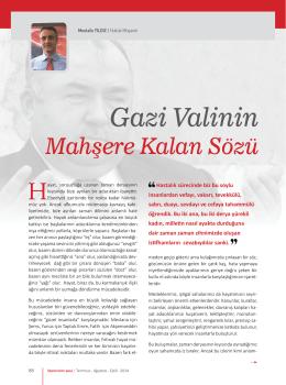 Gazi Valinin Mahşere Kalan Sözü Mustafa YILDIZ / Hukuk Müşaviri