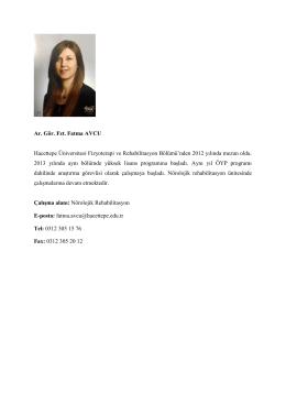Ar. Gör. Fzt. Fatma AVCU Hacettepe Üniversitesi Fizyoterapi ve