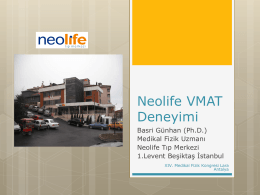 Neolife VMAT Deneyimi - medikal fizik derneği