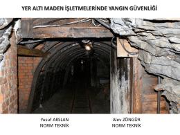 Yeraltı Maden İşletmelerinde Yangın Güvenliği