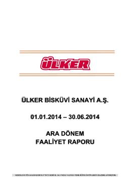 Ara Dönem Faaliyet Raporu 30.06.2014