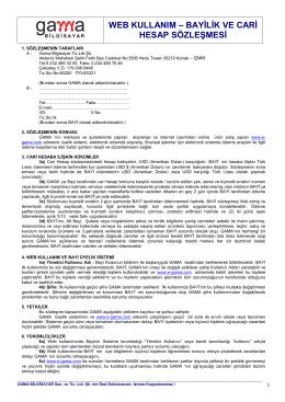 Sözleşme için tıklayınız. - Gama Bilgisayar Ltd. Şti.