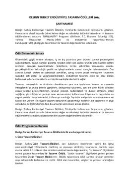 Design Turkey Tasarım Ödülleri Şartnamesini buradan indirebilirsiniz.