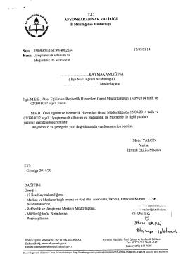 Müdürlüğümüzün konu ile ilgili 17/09/2014 tarih ve 4002654 sayılı
