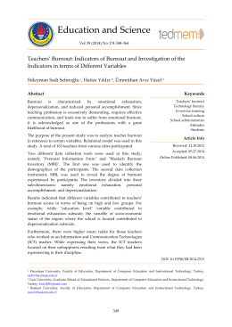 Teachers Burnout: Indicators of Burnout and Investigation of those