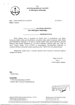 Müdürlüğümüzün konu ile ilgili 16/12/2014 tarih ve 6493972 sayılı