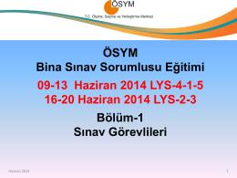 2014 LYS Bina Sınav Sorumluları Eğitimi Sunusu