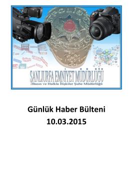 Günlük Haber Bülteni 10.03.2015