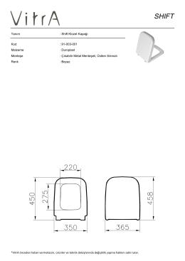 Tanım : Shift Klozet Kapağı Kod : 91-003-001 Malzeme