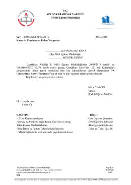 Müdürlüğümüzün konu ile ilgili 25/03/2015 tarih ve 3263616 sayılı