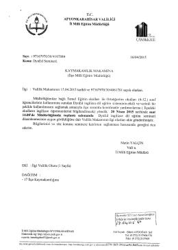 Müdürlüğümüzün konu ile ilgili 16/04/2015 tarih ve 4107084 sayılı
