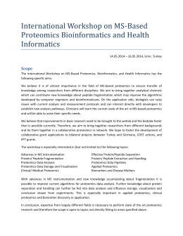International Workshop on MS-Based Proteomics Bioinformatics and