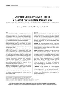 Eritrosit Sedimantasyon Hızı ve C-Reaktif Protein: Hâlâ De¤erli mi?