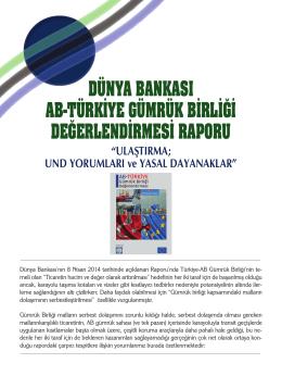 dünya bankası ab-türkiye gümrük birliği değerlendirmesi raporu