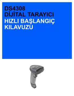 DS4308 Quick Start Guide, P/N MN000328A01TU Revision B [Turkish]