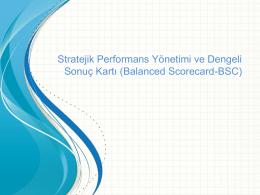 Stratejik Performans Yönetimi ve Dengeli Sonuç Kartı (Balanced