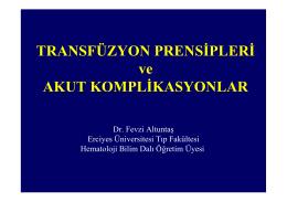 Transfüzyon prensipleri (THD okul, Erzurum, 2007)