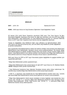 SİRKÜLER SAYI : 2014 / 38 İstanbul,03.07.2014 KONU : 6545 sayılı