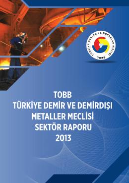 tobb türkiye demir ve demirdışı metaller meclisi sektör raporu 2013