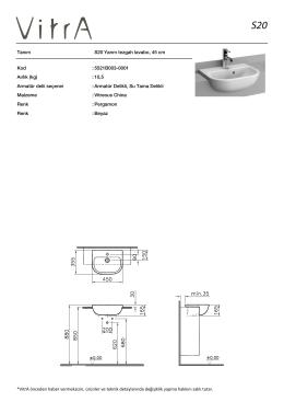 Tanım S20 Yarım tezgah lavabo, 45 cm Kod :5521B003-0001