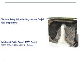 Mehmet Fatih Bulut - Türkiye Uluslararası Yeraltı Doğal Gaz