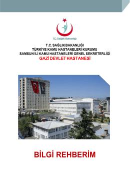 BİLGİ REHBERİM - Gazi Devlet Hastanesi