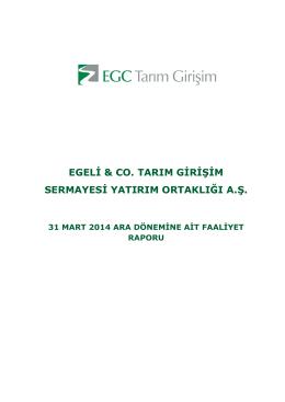 2014 Yılı 3 Aylık Ara Dönem Faaliyet Raporu