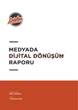 Medyada Dijital Dönüşüm Raporu